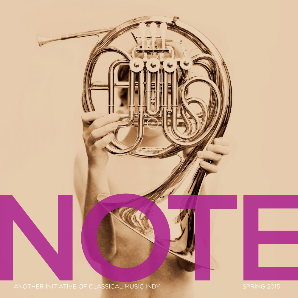 Magazine design showing Spring 2015 cover of Classical Music Indy publication NOTE, featuring sepia toned photo of a boy holding a French Horn