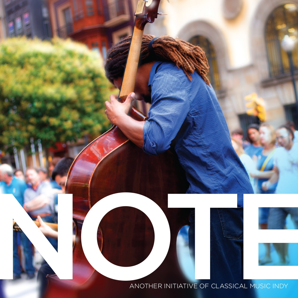 Magazine design showing cover of Classical Music Indy publication NOTE, featuring street performer playing upright bass