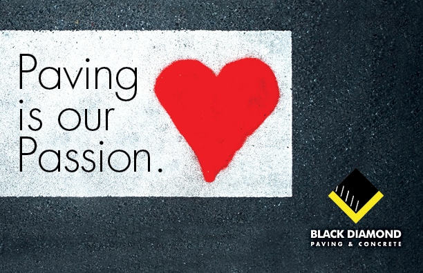 Marketing materials for Black Diamond Paving & Concrete, postcard design showing asphalt painted with a heart and the words Paving is our Passion