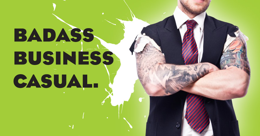 Pro-Ink Branding showing header image of man in business suit with ripped sleeves and tattooed arms against a bright green background and the words Badass Business Casual